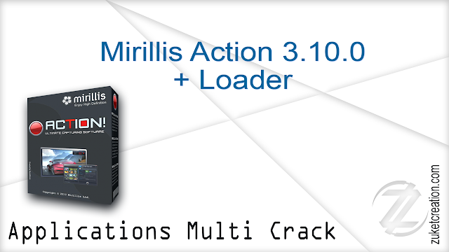 Mirillis Action 3.10.0 + Loader