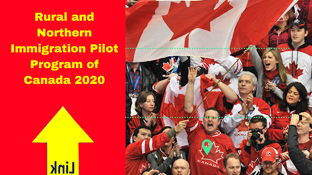 Rural and Northern Immigration Pilot Program of Canada 2020