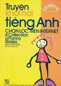 Truyện Khôi Hài Tiếng Anh Chọn Lọc Trên Internet - Đào Tuyết Thảo
