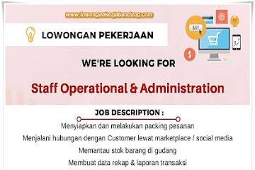 Lowongan Kerja Staff Operational & Administration Bandung