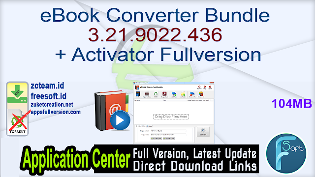 eBook Converter Bundle 3.21.9022.436 + Activator Fullversion