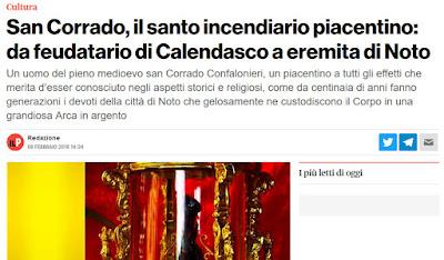 http://www.ilpiacenza.it/cultura/san-corrado-il-santo-incendiario-piacentino-da-feudatario-di-calendasco-a-eremita-di-noto.html