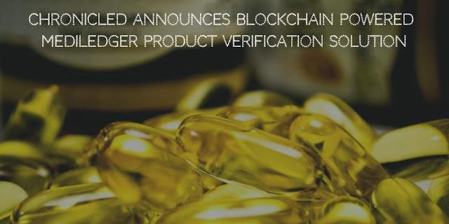 Chronicled announces Blockchain powered MediLedger Product Verification Solution for Pharma Industry