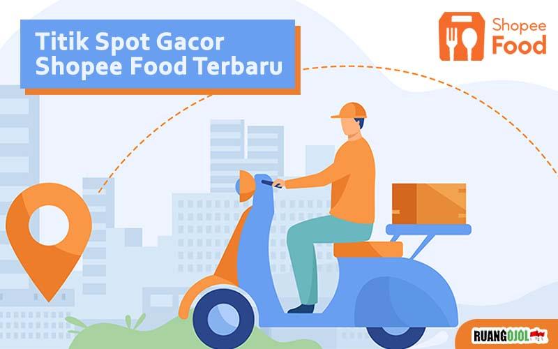 5 Titik Spot Shopee Food yang Ramai dan Tips Orderan Gacor di