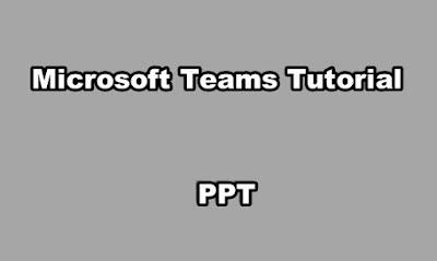 Microsoft Teams Tutorial PPT