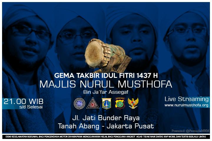 Gema Takbir Majlis Nurul Musthofa