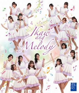 Lirik Lagu MNL48 - Kimi wa Melody (Ikaw ang Melody)