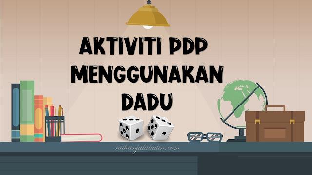 Aktiviti PdP Menggunakan Dadu