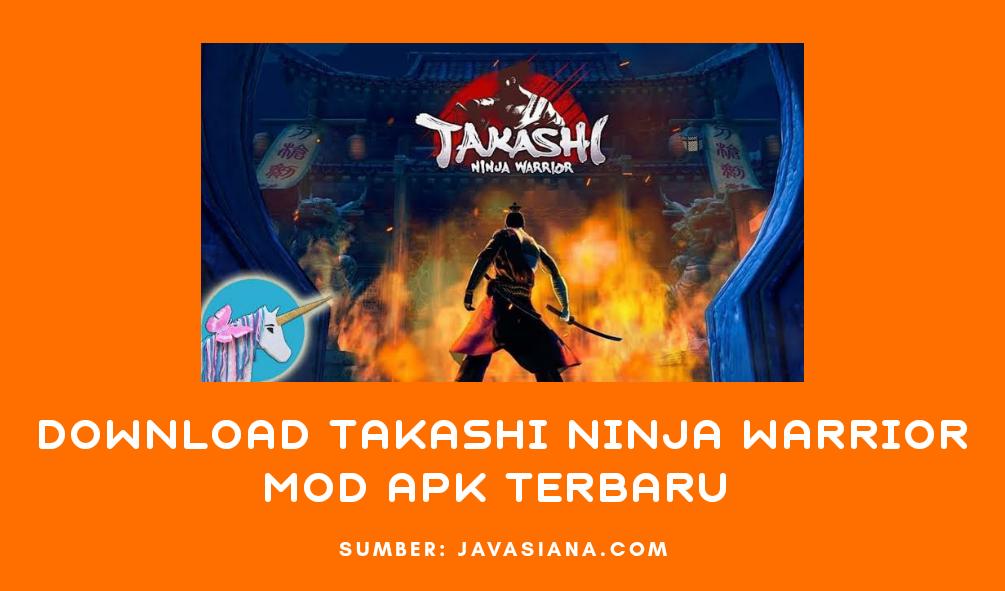 Takashi Ninja Warrior Mod Apk Terbaru Untuk Android