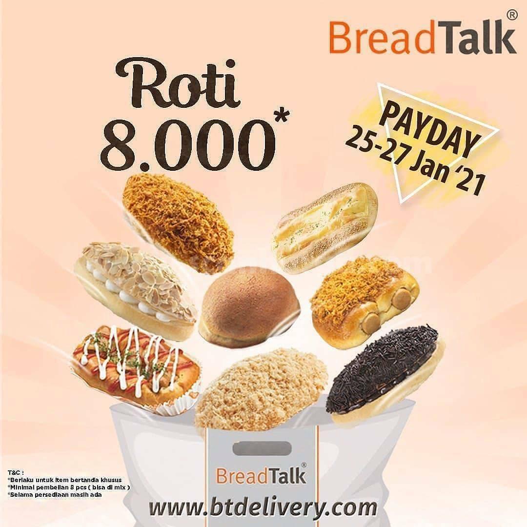 BreadTalk PAYDAY Promo Varian Roti hanya Rp 8.000 per pcs