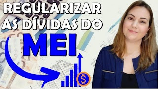 COMO SOLICITAR O PARCELAMENTO E REGULARIZAR A DÍVIDA DO MEI