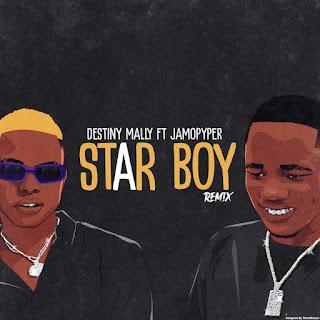 [Music] Destiny Mally Ft. Jamo Pyper – Star Boy (Remix)