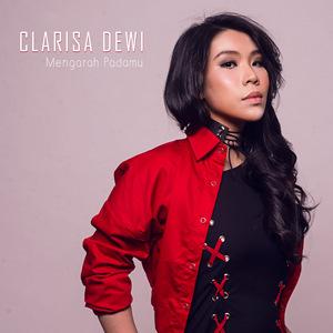 Clarisa Dewi - Mengarah Padamu