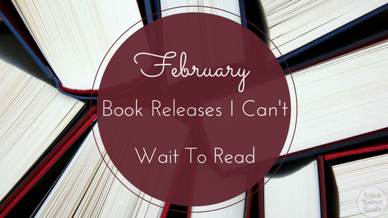 February Book Releases I Can't Wait To Read