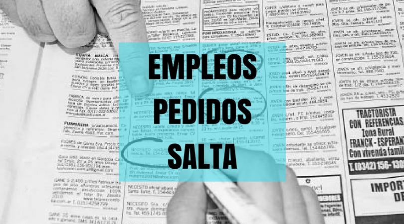 Empleos Pedidos Salta: EMPLEOS PEDIDOS HOY 08/03/2018 EN LA ...
