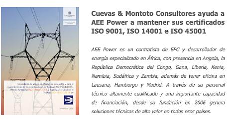 Cuevas y Montoto Consultores ayudará a AEE Power a mantener su Sistema de Gestión Integrada certificado bajo las normas de Calidad (ISO 9001), Medio Ambiente (ISO 14001) y Seguridad y Salud en el Trabajo (ISO 45001)