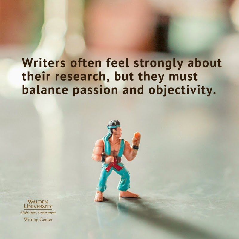 Scholarly writers must balance passion and objectivity
