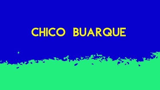 Selección de canciones de Chico Buarque