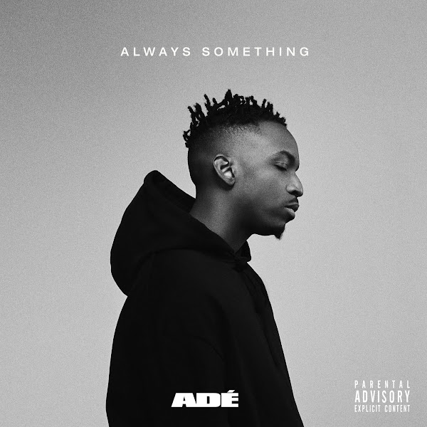 ADÉ - ALWAYS SOMETHING - EP Cover
