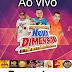 CD AO VIVO ESPETACULAR NOVA DIMENSÃO - NO BREGA SHOW  20-06-2019 DJ LUCIO