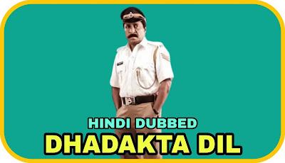 Dhadakta Dil Hindi Dubbed Movie
