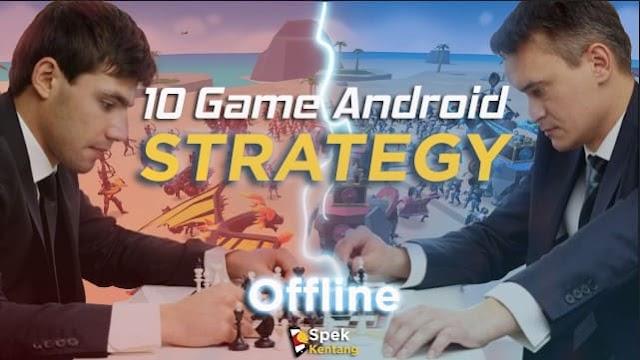 10 Game Strategi Offline Terbaik di Android 2020