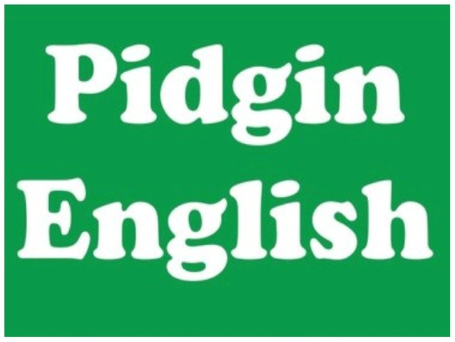 Some Pidgin Expressions Whose English Translation You Might