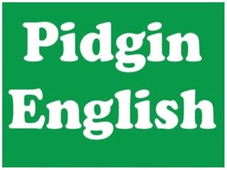 Some Pidgin Expressions Whose English Translation You Might Not Know