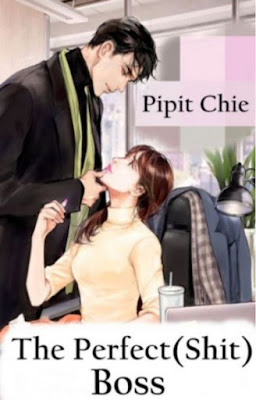The Perfect(Shit) Boss by Pipit Chie Pdf