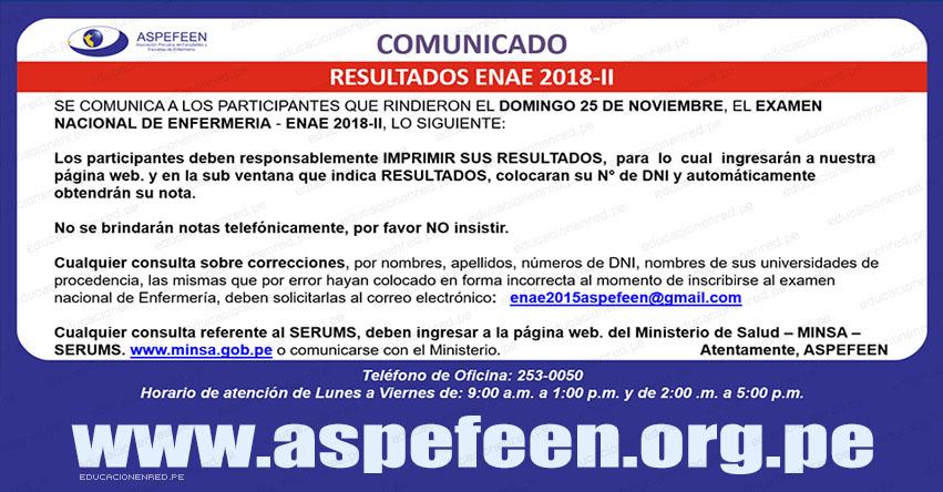 COMUNICADO: Resultados ENAE 2018-2 (25 Noviembre) Examen Nacional de Enfermería - Ranking - Puntajes - ASPEFEEN - www.enae.aspefeen.org.pe