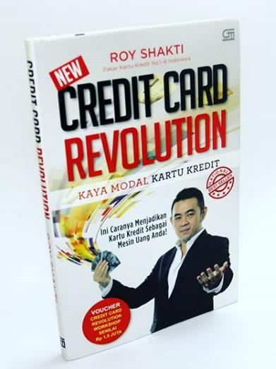 RESENSI BUKU : Credit Card Revolution Karya Roy Shakti
