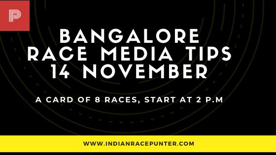 Bangalore Race Media Tips 14 November, India Race Media Tips