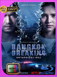 Corrupción en Bangkok (2021) Temporada 1 HD [1080p] Latino [GoogleDrive] PGD