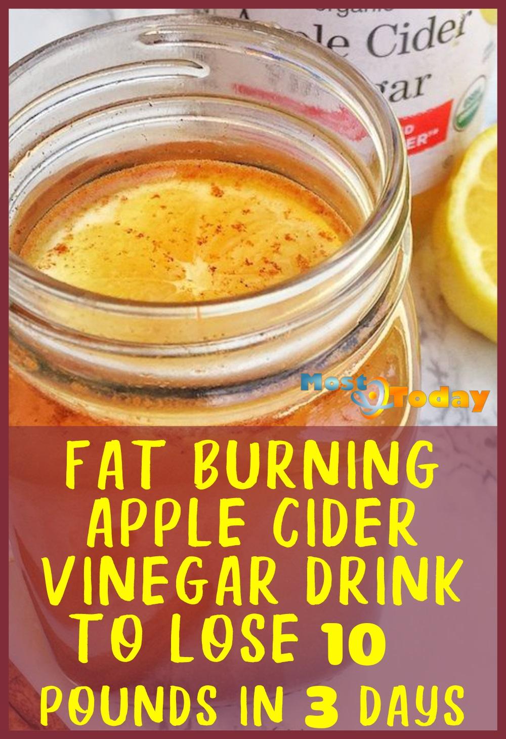 Fat Burning Apple Cider Vinegar Drink To Lose 10 Pounds In
