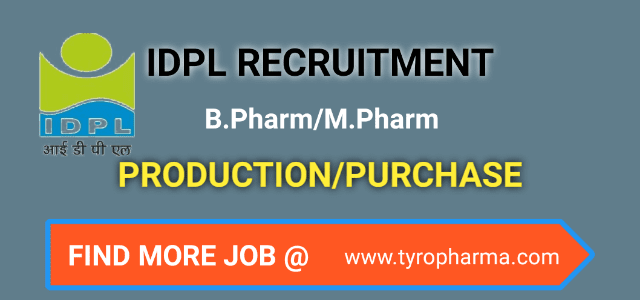 IDPL Recruitment 2019 – Opening for B.Pharm, M.Pharm at IDPL