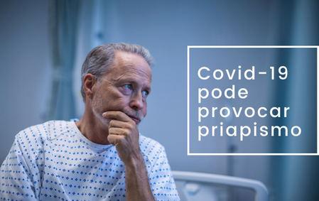 Coronavírus pode provocar ereções de 4 horas em pacientes, diz estudo