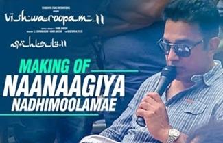 Vishwaroopam 2 – Naanaagiya Nadhimoolamae Making   Kamal Haasan   Ghibran