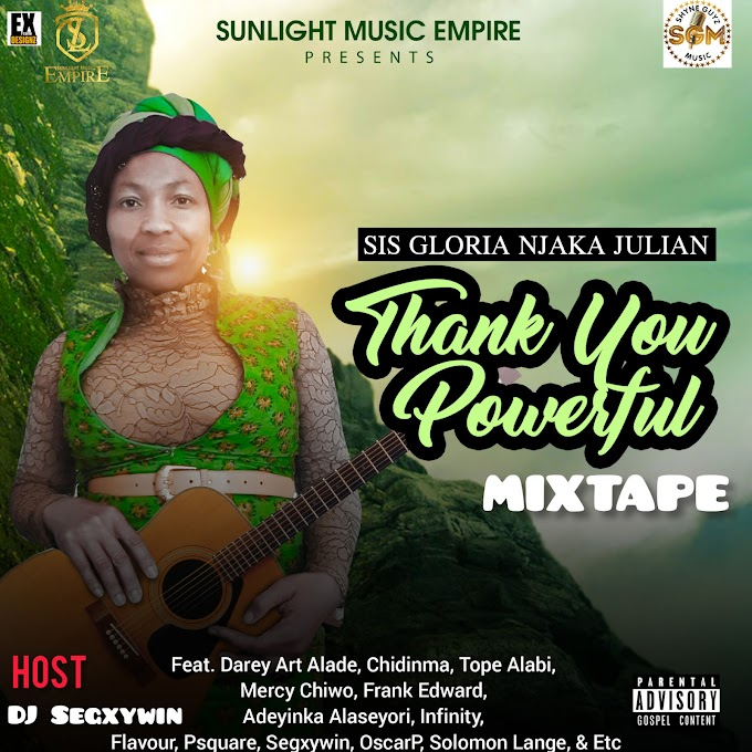 Music : GOSPEL MIXTAPE || DJ SEGXYWIN - THANK YOU POWERFUL MIXTAPE