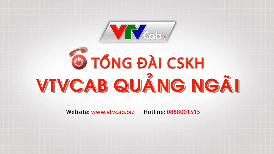 VTVCab Quảng Ngãi - Tổng đài lắp truyền hình cáp + Internet cáp quang
