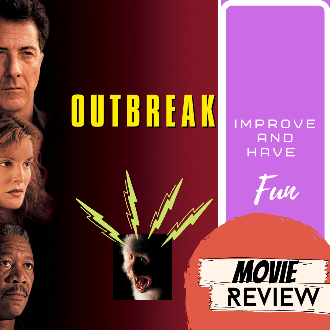 Improve And Have Fun Outbreak 1995 Movie Review Spoilers