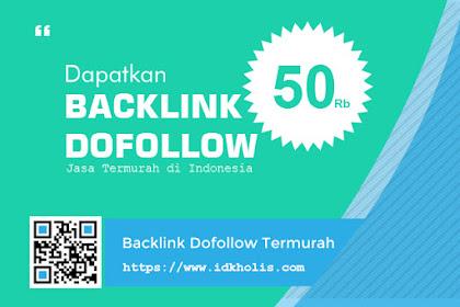 Dapatkan Backlink Murah Hanya Dengan Membayar Jasa 50rb