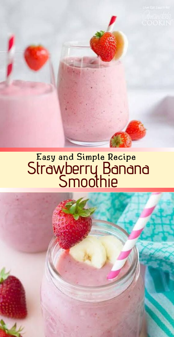 Strawberry Banana Smoothie #healthydrink #easyrecipe #cocktail #smoothie