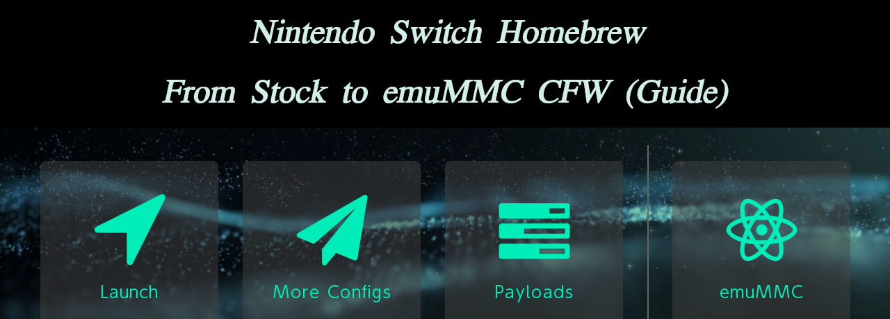 GUIDE] Nintendo Switch Homebrew - From Stock to emuMMC CFW