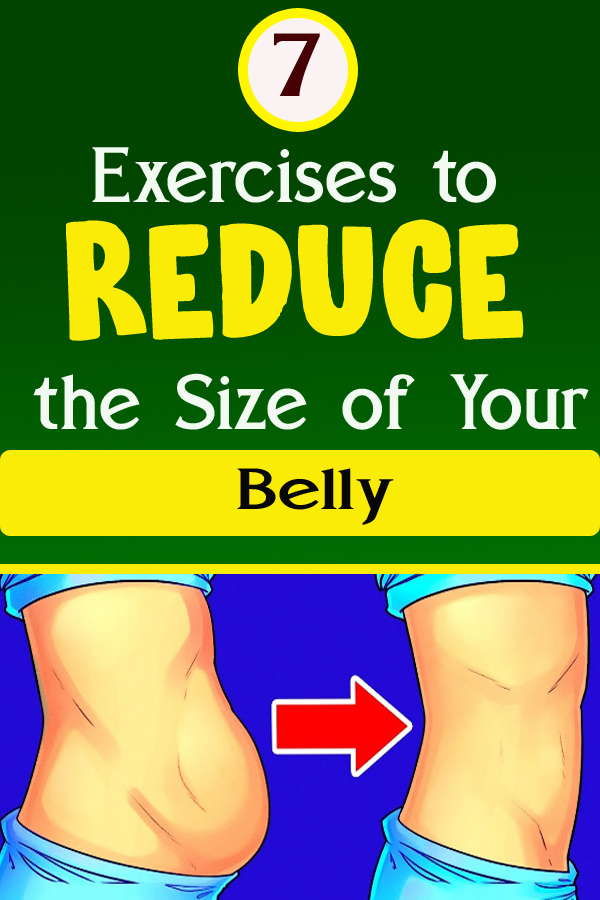 7 Exercises to Reduce the Size of Your Belly