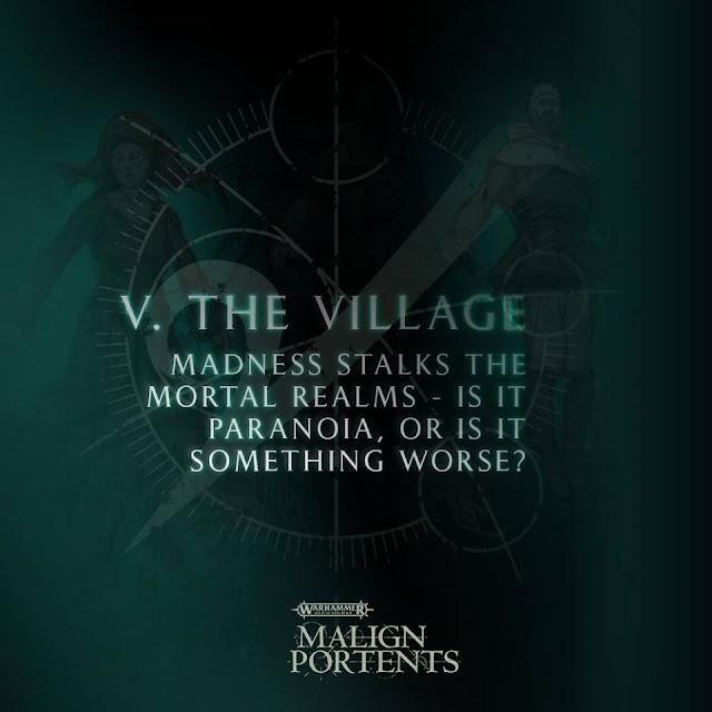 Malign Portents: V. The Village