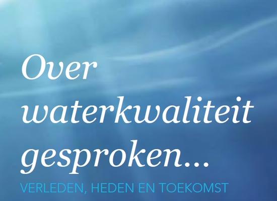 Uitsnede cover Over waterkwaliteit gesproken... : verleden, heden en toekomst