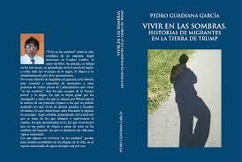 Vivir en las sombras de Pedro Guadiana