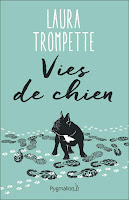 https://www.lesreinesdelanuit.com/2019/05/vies-de-chien-de-laura-trompette.html