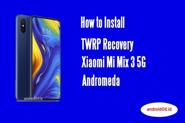 TWRP Xiaomi Mi Mix 3 5G