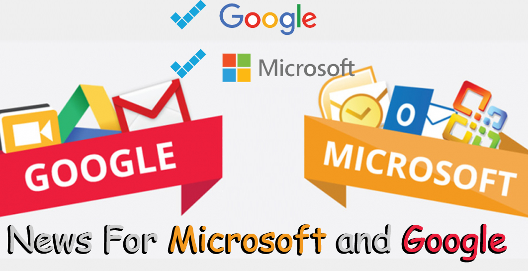 Microsoft and Google